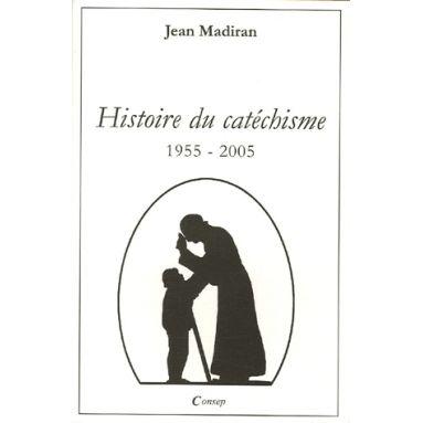 Histoire du Catéchisme