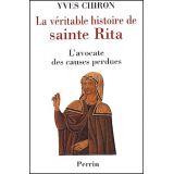 La véritable histoire de sainte Rita