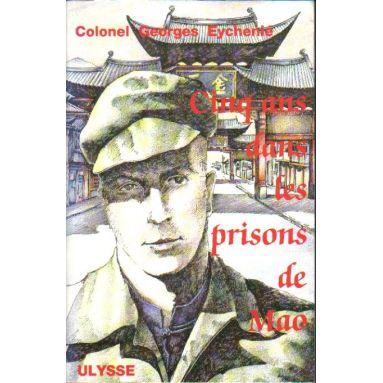 Cinq ans dans les prisons de Mao