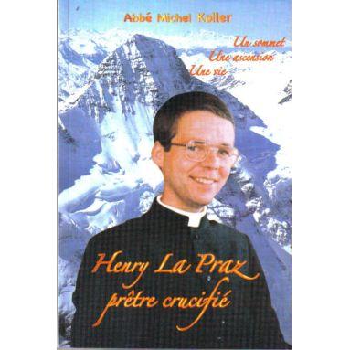 Henry La Praz Prêtre crucifié