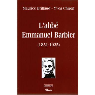 L'abbé Emmanuel Barbier (1851 - 1925)