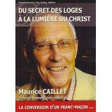 Du secret des Loges à la lumière du Christ