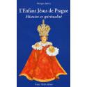 L'Enfant Jésus de Prague - Histoire et spiritualité