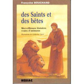 Des Saints et des Bêtes