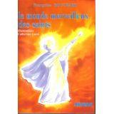 Le monde merveilleux des Saints