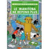 Le Manitoba ne répond plus Tome 3