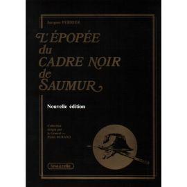 L'épopée du Cadre Noir de Saumur