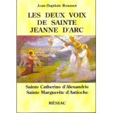 Les deux voix de sainte Jeanne d'Arc