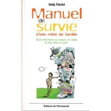 Manuel de survie d'une mère de famille