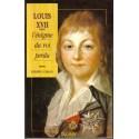 Louis XVII - L'énigme du roi perdu