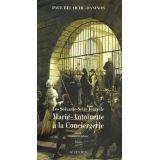 Les soixante-seize jours de Marie-Antoinette à la Conciergerie - Tome 2