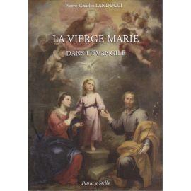 La Vierge Marie dans l'Evangile