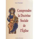 Comprendre la Doctrine Sociale de l'Eglise