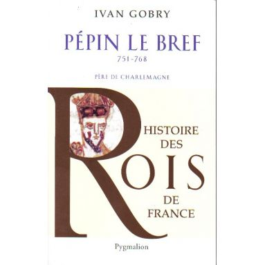 Pépin le Bref 751 - 768