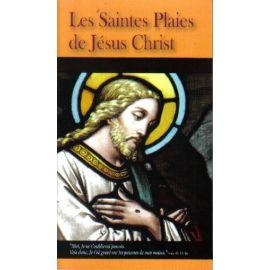 Les Saintes Plaies de Jésus-Christ