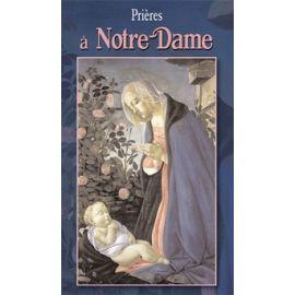 Prières à Notre Dame