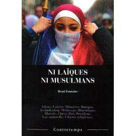 Ni laïques, ni musulmans