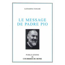 Le message de Padre Pio