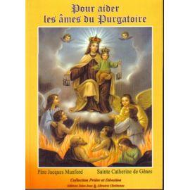 Pour aider les âmes du Purgatoire
