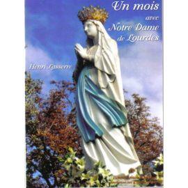 Un Mois avec Notre Dame de Lourdes