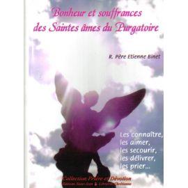 Bonheur et souffrances des Saintes Âmes du Purgatoire