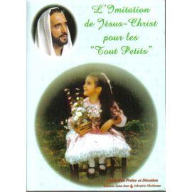 L'Imitation de Jésus-Christ pour les tout-petits