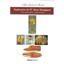 Explication de 87 objets liturgiques