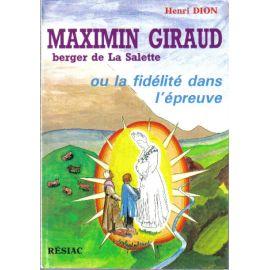 Maximin Giraud, berger de La Salette