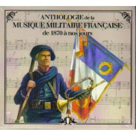 Anthologie de la Musique Militaire Française - volume 2