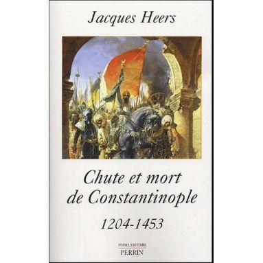 Chute et Mort de Constantinople 1204 - 1453
