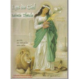 Lys du Ciel - Sainte Thècle