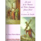 Le mois de la Passion de Notre Seigneur Jésus-Christ