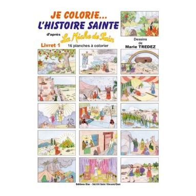 Je colorie l'Histoire Sainte - Livret 1