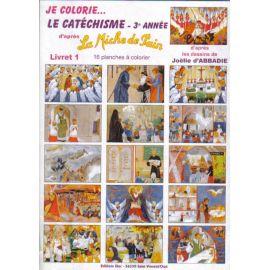 Je colorie le catéchisme - 3ème année