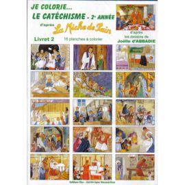 Je colorie le catéchisme - 2ème année