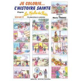 Je colorie l'Histoire Sainte - Livret 2