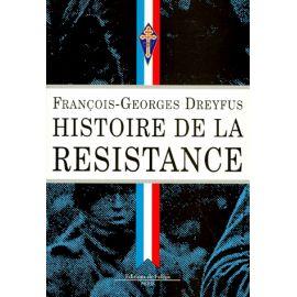 Histoire de la Résistance 1940- 1945