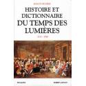 Histoire et Dictionnaire du Temps des Lumières