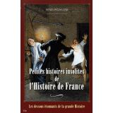 Petites histoires insolites de l'Histoire de France