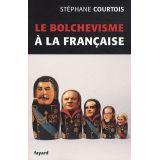 Le bolchévisme à la française