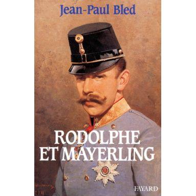 Rodolphe et Mayerling