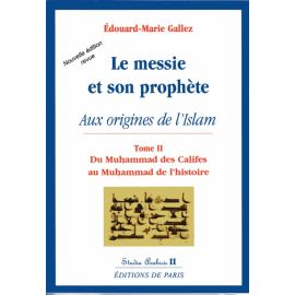 Le Messie et son Prophète - Tome 2