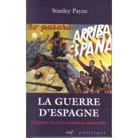 La Guerre d'Espagne revisitée