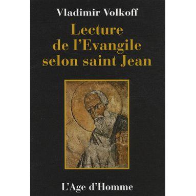 La Lecture de l'Evangile selon saint Jean