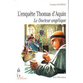 L'enquête Thomas d'Aquin