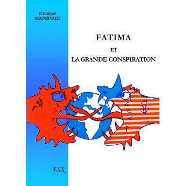 Fatima et la grande consipration