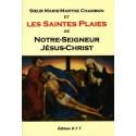 Les Saintes Plaies de Notre Seigneur Jésus-Christ