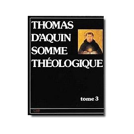 Somme Théologique - Tome 3 ( II- II)