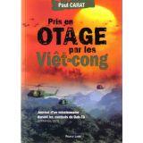 Pris en otage par les Viet-cong