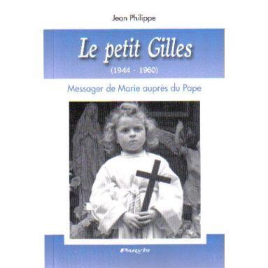 Le Petit Gilles, 1944 - 1960